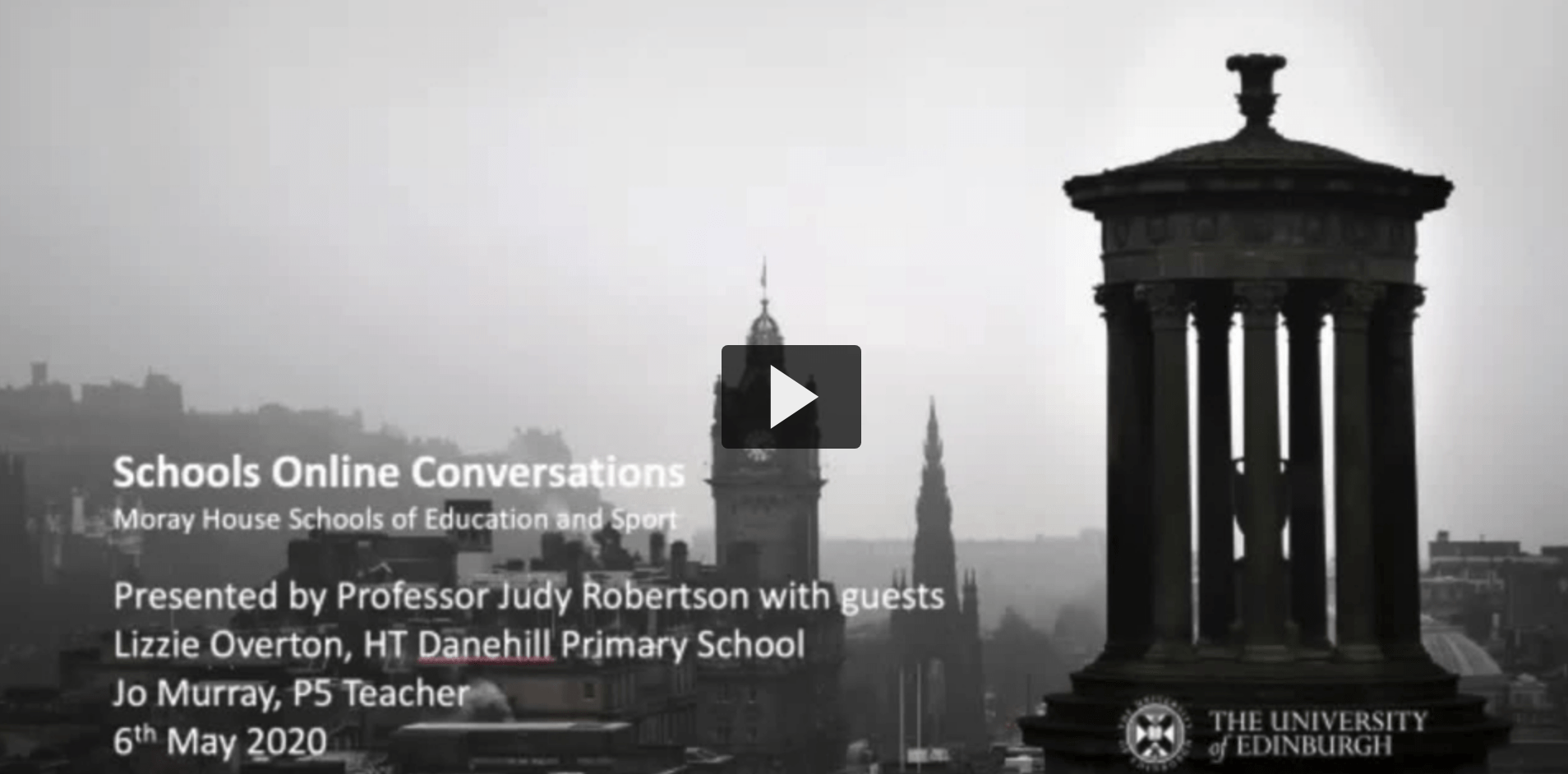 Moray House Schools Online Conversations – 6th May 2020